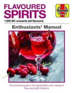 Flavoured Spirits Enthusiasts' Manual: 1,000 BC onwards (all flavours)