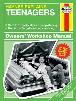 Teenagers: Haynes Explains