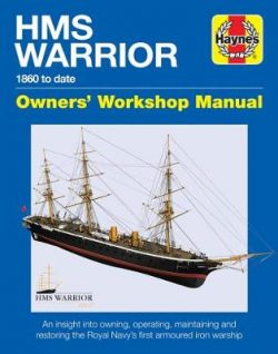 Hms Warrior Manual: 1861 to date