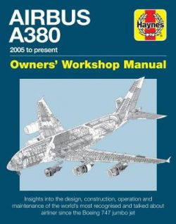 Airbus A380 Manual: 2005 onwards (all models)