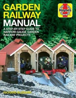 Garden Railway Manual: A step-by-step guide to narrow-guage garden railwa