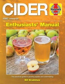 Cider Manual: The practical guide to growing apples and cidermak