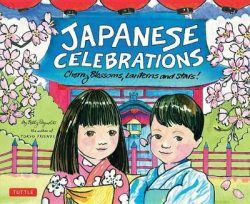 Japanese Celebrations: Cherry Blossoms, Lanterns and Stars!