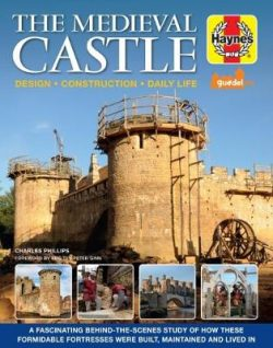 Medieval Castle Manual: Design. Construction. Daily Life