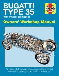 Bugatti Type 35 Owners Workshop Manual