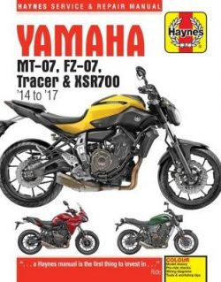 Yamaha MT-07 (Fz-07), Tracer & XSR700 Service and Repair Manual: (2014 – 2017)