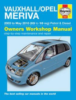 Vauxhall/Opel Meriva Petrol & Diesel Service and Repair Manual: 2003 to 2010
