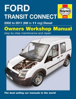 Ford Transit Connect Diesel Service and Repair Manual: 2002 to 2011