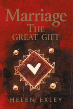 Marriage: The Great Gift