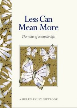 Less Can Mean More: The Value of a Simpler Life
