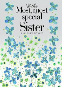 To the Most, Most Special Sister