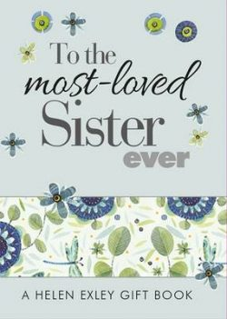 To the Most-Loved Sister