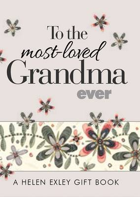 To the Most-Loved Grandma Ever