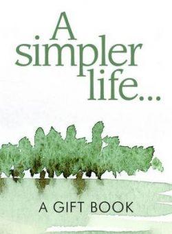 A Simpler Life…