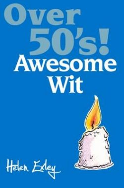 Over 50's!: Awesome Wit