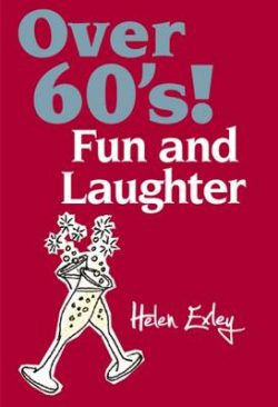 Over 60's!: Fun and Laughter