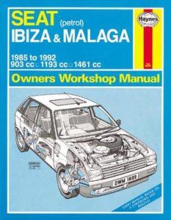 Seat Ibiza & Malaga Petrol 1985-1992 Repair Manual