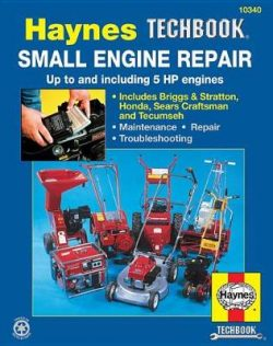 Small Engine Repair Haynes Techbook 5 HP and Less
