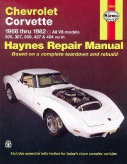 Chevrolet Corvette 1968-1982 Repair Manual