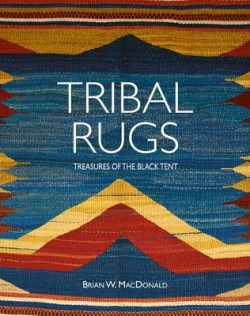 Tribal Rugs: Treasures of the Black Tent