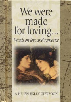 We Were Made for Loving: Word on Love and Romance