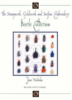 Stumpwork, Goldwork & Surface Embroidery Beetle Collection