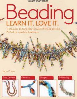 Beading: Learn It. Love It