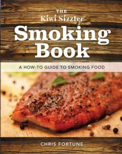 The Kiwi Sizzler Smoking Book: A How-to Guide to Smoking Food
