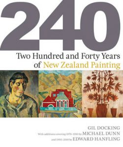 Two Hundred and Forty Years of New Zealand Painting