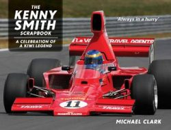 The Kenny Smith Scrapbook: Kiwi Motorsport Legend