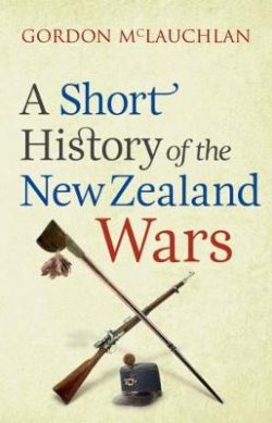 A Short History of the New Zealand Wars