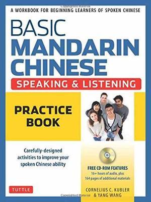 Basic Mandarin Chinese-Speaking & Listening Practice Book