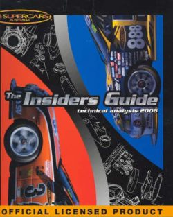 V8 Supercars: The Insiders Guide Technical Analysis 2006