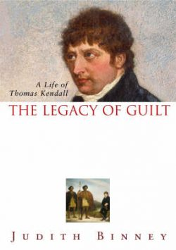 The Legacy of Guilt: A Life of Thomas Kendall