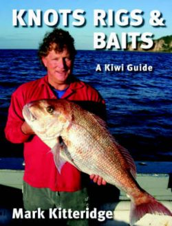 Knots Riggs and Baits: A Kiwi Guide