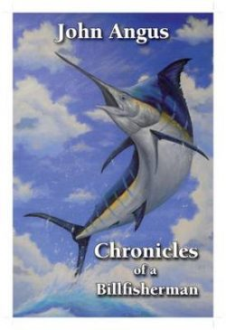 Chronicles of a Billfisherman
