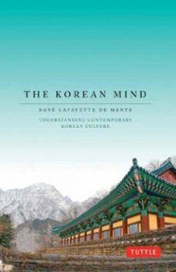 Korean Mind: Understanding Contemporary Korean Culture