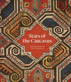 Stars of the Caucasus: Silk Embroideries From Azerbaijan
