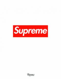 Supreme: Downtown New York Skate Culture
