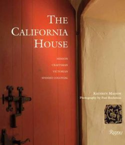 The California House