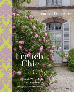 French Chic Living: Simple Ways to Make Your Home Beautiful