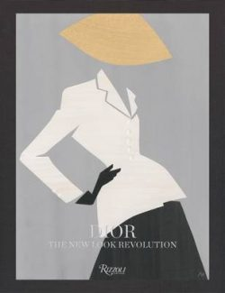 Dior: The New Look Revolution