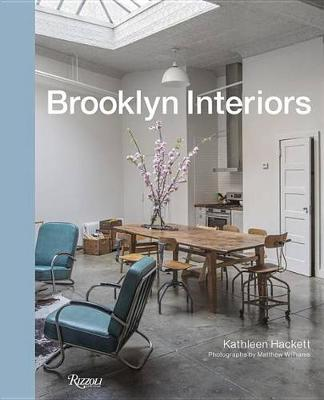 Brooklyn Interiors: From Burnished to Polished, From Modern to Magpie