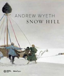 Andrew Wyeth: Snow Hill