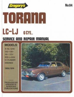 Holden Torana Lc-LJ Six Cylinder (1969-74): Series Lc 1969 to 1972, Series LJ 1972 to 1974