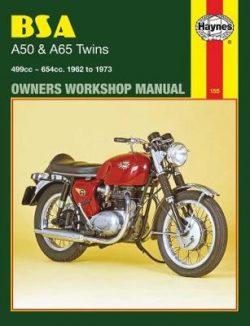 BSA A50 and A65 Twins 1961-1973 Repair Manual