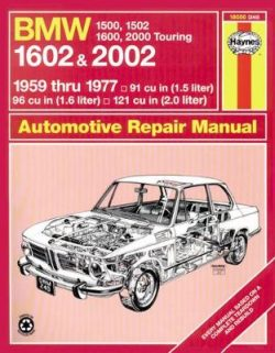 BMW 1500, 1502, 1600, 1602, 2000 & 2002 (59 – 77) Up To S *