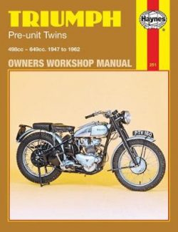 Triumph Pre-unit Twins 500 and 650 cc models 1947-1962 Repair Manual