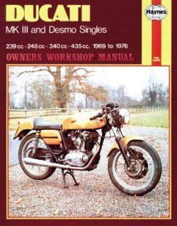 Ducati Mk III & Desmo Singles (69 – 76)