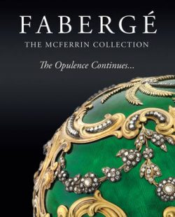 Fabergae: The McFerrin Collection : the Opulence Continues
